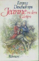 Fanny Deschamps  Jeanne in den Gärten