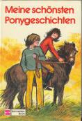 Meine schönsten Ponygeschichten.