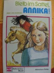 Anna-Lisa Almquist Bleib im Sattel, Annika!