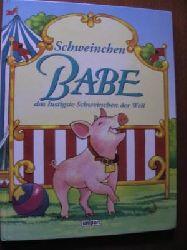 Schweinchen Babe - das lustigste Schweinchen der Welt