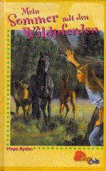 Hope Ryden  Mein Sommer mit den Wildpferden