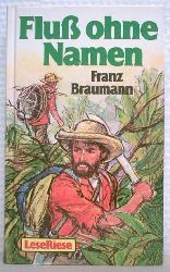 Franz Baumann Fluß ohne Namen