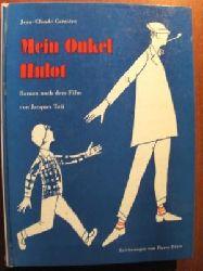 Jean-Claude Carrière Mein Onkel Hulot. Roman nach dem Film von Jacques Tati