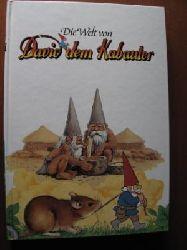Die Welt von David dem Kabauter. Band 13