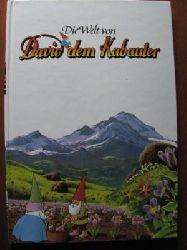 Die Welt von David dem Kabauter. Band 10