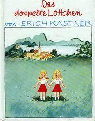 Kästner, Erich Das doppelte Lottchen. Ein Roman für Kinder. (Ab 10 J.).