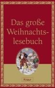 Hrsg. von Wolandt, Holger Das große Weihnachtslesebuch. Erzählungen.
