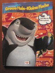 Louise Gikow (Autor) Grosse Haie - Kleine Fische. Movie Storybook 1. Auflage