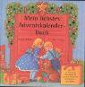 Regina Hufen/Ilse Bintig Advents- Kalender. Mein liebstes Adventskalenderbuch. Extra: 1 Briefumschlag mit Wunschzettel zum Ausfüllen, 1 Büchlein (12 S.) mit der Weihnachtsgeschichte.