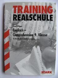 Training Realschule. Englisch - Comprehension 2. 9. Klasse