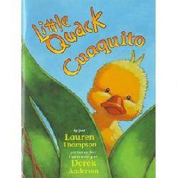 Lauren Thompsen/ Derek Anderson Little Quack/Cuaquito