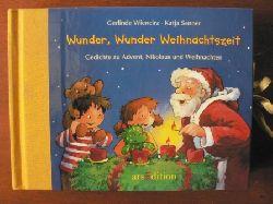 Wiencirz, Gerlinde / Senner, Katja  Wunder, Wunder, Weihnachtszeit.