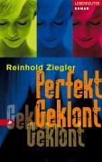 Ziegler, Reinhold Perfekt Geklont