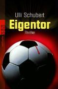 Schubert, Ulli Eigentor Thriller 2. Auflage