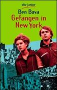 Bova, Ben Gefangen in New York. (Tb) 23.
