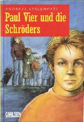 Andreas Steinhöfel Paul Vier und die Schröders 1. Auflage