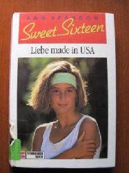 Brandon, Ann Sweet Sixteen 02. Liebe made in USA. (Ab 13 J.).