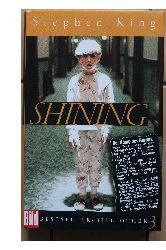 King, Stephen  Shining.