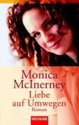 McInerney, Monica Liebe auf Umwegen. (Tb)