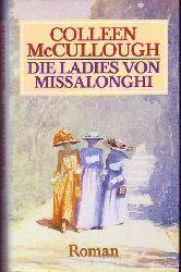 Colleem McCullough Die Ladies von Missalonghi.