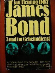 Ian Fleming 007 James Bond. 3 mal im Geheimdienst