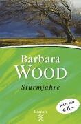 Wood, Barbara  Sturmjahre. Sonderausgabe. Roman.