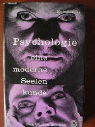 Heinz Dirks Psychologie - eine moderne Seelenkunde. Das Wissen der Zeit.