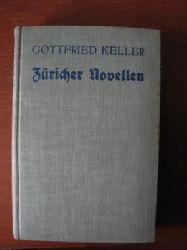 Gottfried Keller  Züricher Novellen. Vollständige Ausgabe