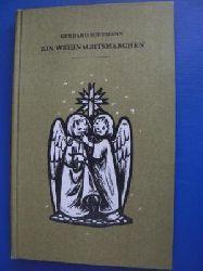 Gerhard Schumann  Ein Weihnachtsmärchen