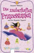 Williams, Suzanne Die zauberhaften Prinzessinnen und der fliegende Teppich (Tb)