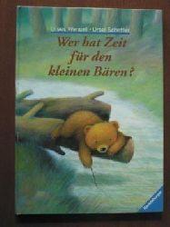 Wensell, Ulises / Scheffler, Ursel  Wer hat Zeit für den kleinen Bären?
