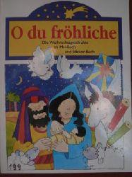 O du fröhliche. Die Weihnachtsgeschichte als Malbuch und Stickerbuch.