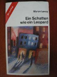 Levoy, Myron  Ein Schatten wie ein Leopard. (Tb)