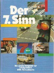 Hrsg. im Auftrag des WDR v. Ebeler, H. Diether.  Der siebte Sinn. Der große Ratgeber zur erfolgreichen ARD- Fernsehserie.