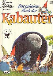 Das geheime Buch der Kabauter. Band 9