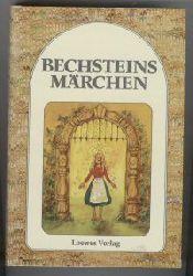 Bechsteins Märchen mit vielen Bildern von Irene Schreiber 5. Aufl.