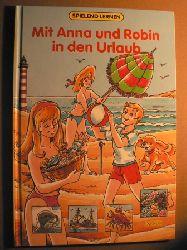 Mit Anna und Robin in den Urlaub