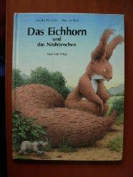 Mischa Damjan/Hans de Beer Das Eichhorn und das Nashörnchen