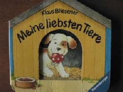 Klaus Bliesener Meine liebsten Tiere
