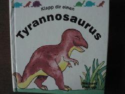 Hawcock, David  Klapp dir einen Tyrannosaurus. Ein Pop-up-Buch