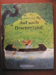 Nitsche, Meinolf Auf nach Drachenland. 1. Auflage
