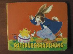Elisbathe Dirr/Brigitte Noder Osterüberraschung. 2. Auflage
