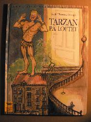 Hauger, Torill Thorstad Tarzan på loftet