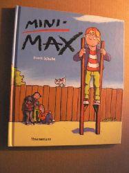 Frank Schulte MINI-MAX