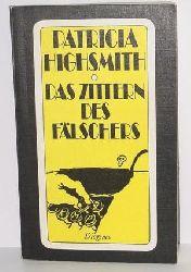 Highsmith, Patricia Das Zittern des Fälschers