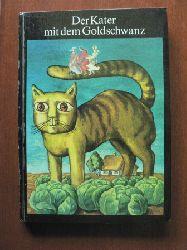 Anneliese Kocialek Der Kater mit dem Goldschwanz und andere Märchen aus der Sowjetunion 1. Auflage