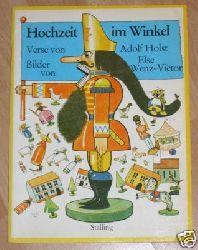 Adolf Holst/Else Wenz-Viëtor (Illustr.) Hochzeit im Winkel
