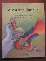 Abraham Teuter (Text)/Astrid Krömer (Illustr.) Alicia und Emanuel