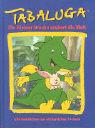 Tabaluga. Ein kleiner Drache erobert die Welt. Alle Geschichten zur erfolgreichen TV-Serie.