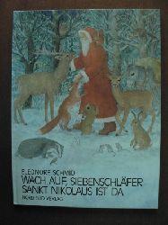 Schmid, Eleonore Wach auf, Siebenschläfer, Sankt Nikolaus ist da